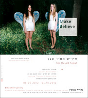 06.09.2012- Make Believe / Iris Hassid Segal
