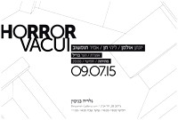 09.07.15 - Horror Vacui, curating: Hagar Brill