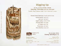 20.6.13 - Digging Up, curating: Reut Sulema Linker