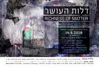 14.6.18 - Richness of Matter, Curating: Hili Greenfeld And Yael Oren-Sofer
